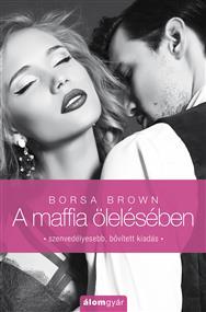 A maffia ölelésében (második kiadás)