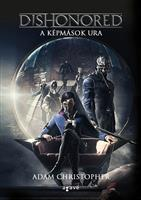 Dishonored - A képmások ura
