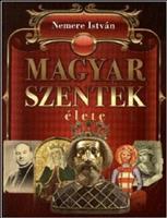 Magyar szentek élete
