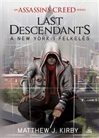 Assassin's Creed - Last Descendants: A New York-i felkelés