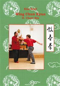 Wing Chun Kyun II.