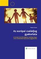 Az európai családjog gyakorlata