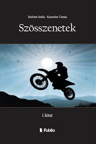 SZÖSSZENETEK - 1. kötet