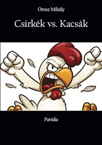 Csirkék vs. Kacsák