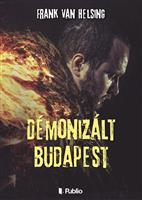 Démonizált Budapest