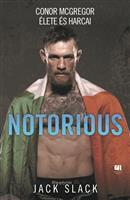 Notorious - Conor McGregor élete és harcai