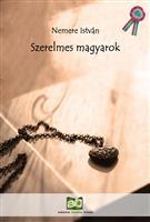 Szerelmes magyarok - Történelmi visszatekintő