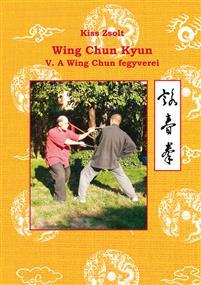 Wing Chun Kyun V.