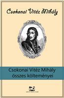 Csokonai Vitéz Mihály összes költeményei