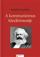 A kommunizmus tündérmeséje