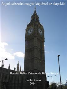 Angol szószedet magyar kiejtéssel az alapoktól