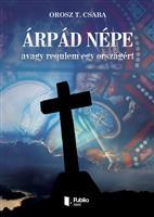 Árpád népe avagy requiem egy országért