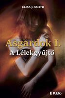 Asgardok 1. - A Lélekgyűjtő