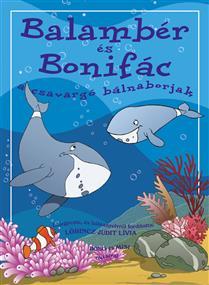 Balambér és Bonifác, a csavargó bálnaborjak