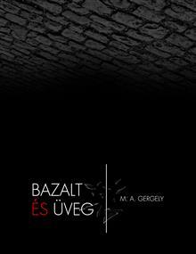 Bazalt és Üveg