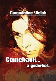 Comeback... a gödörből