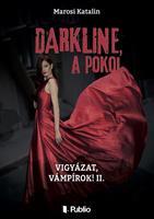 DARKLINE, a pokol