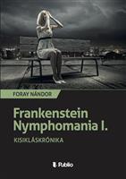 Frankenstein Nymphomania I.