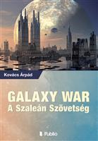 GALAXY WAR – A SZALEÁN SZÖVETSÉG