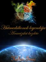 Hatmedálionok legendája