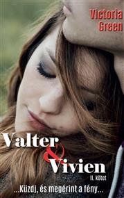 Valter és Vivien II. kötet