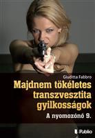 Majdnem tökéletes transzvesztita gyilkosságok