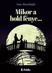 Mikor a hold fénye...