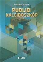Publio Kaleidoszkóp I.