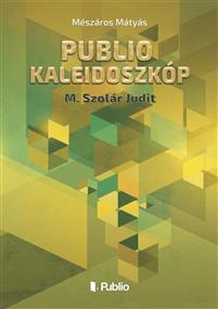 Publio Kaleidoszkóp III.
