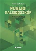 Publio Kaleidoszkóp V.