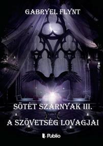 Sötét szárnyak III.