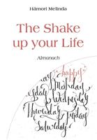 The Shake up your Life