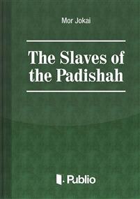 The Slaves of the Padishah