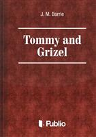 Tommy and Grizel