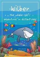 Wilber the whale calf's adventures in distant seas
