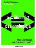 A szűkösség pszichológiája