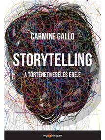 Storytelling - A történetmesélés ereje