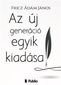 Az új generáció egyik kiadása