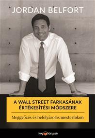 A Wall Street farkasának értékesítési módszere