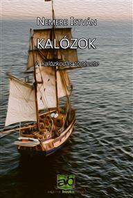 Kalózok - A kalózkodás története