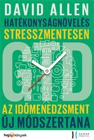 Hatékonyságnövelés stresszmentesen - GTD