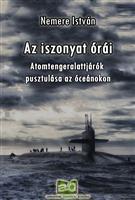 Az iszonyat órái - Atomtengeralattjárók pusztulása az óceánokon