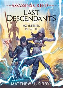 Assassin's Creed - Last Descendants: Istenek végzete