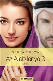 Az Arab lánya 3.