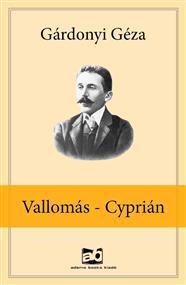 Vallomás - Cyprián