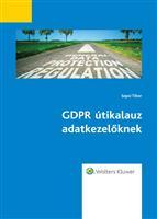 GDPR útikalauz adatkezelőknek