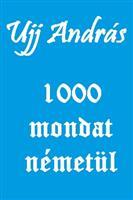 1000 mondat németül