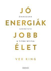 Jó energiák, jobb élet
