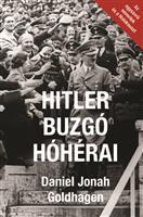 Hitler buzgó hóhérai