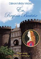 Én, Regina Beatrix